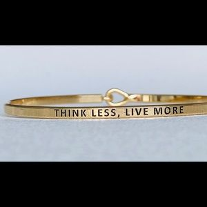 Think less live more inspired bracelet